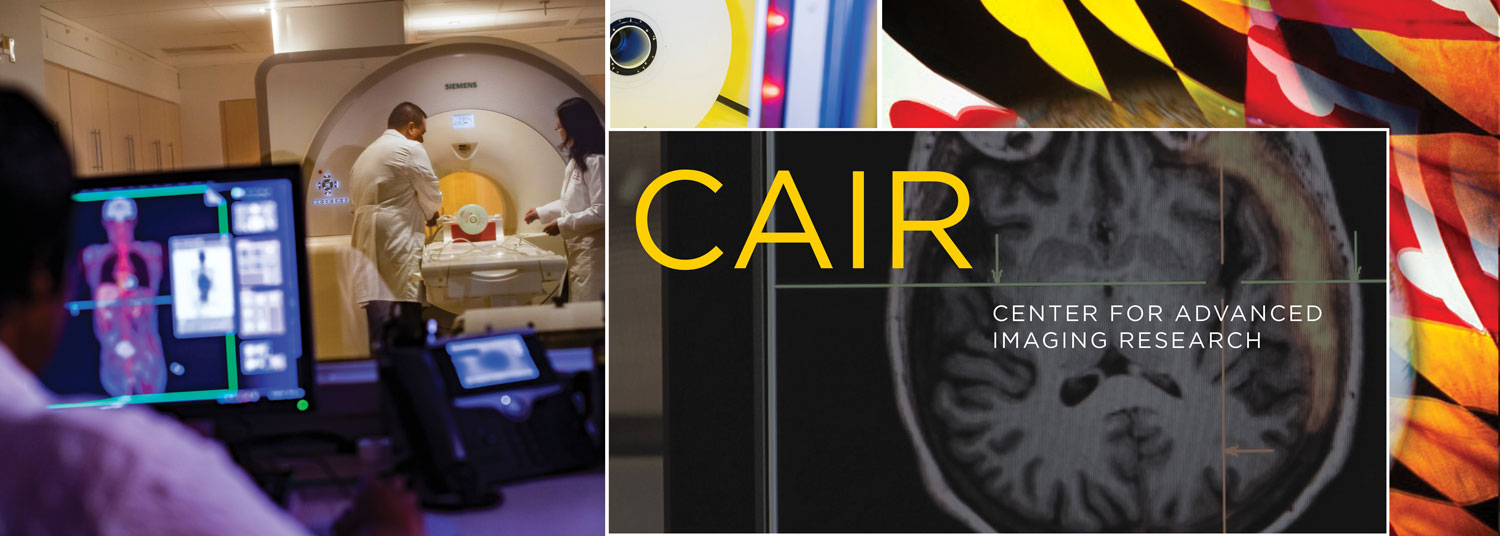 University of Maryland Center for Advanced Imaging Research (UMCAIR)