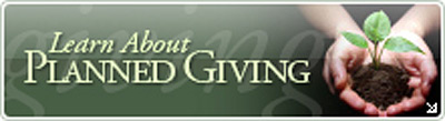 Learn more about Planned Giving