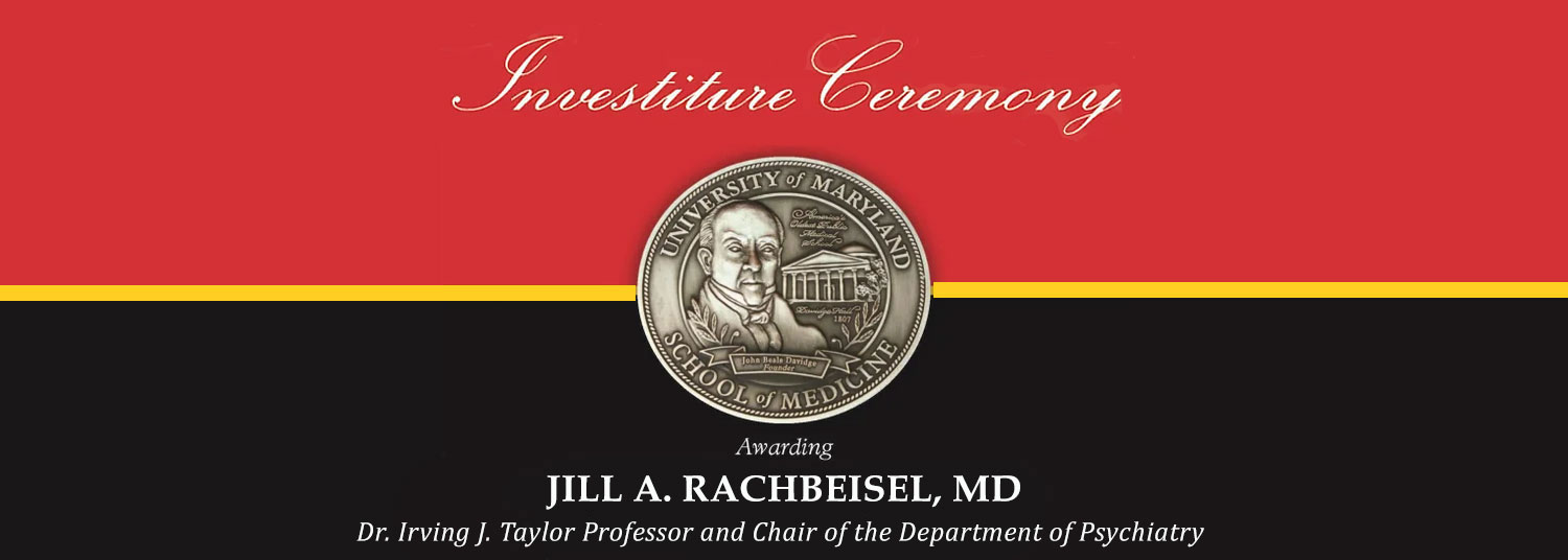 Investiture Ceremony for Dr. Jill RachBeisel